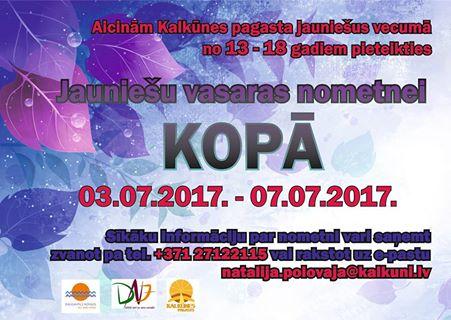 """Jauniešu vasaras nometne """"KOPĀ""""  03.07.2017.-07.07.2017."""